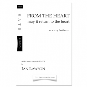 From the Heart (SATB) Ian Lawson